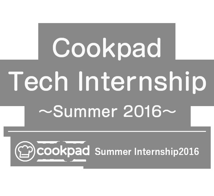 Cookpad Tech Internship 2016